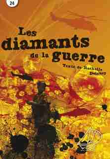 Les diamants de la guerre by Rachelle Delaney
