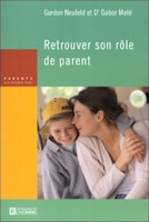 RETROUVER SON ROLE DE PARENT