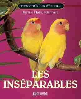 Inseparables -Les -Ne by Michèle (Dr) Pilotte