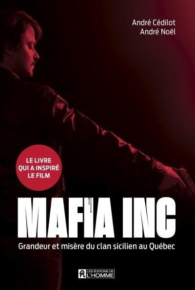 MAFIA INC. de André Cédilot