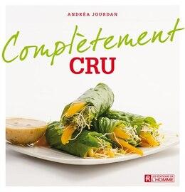 Book Complètement cru by Andrea Jourdan