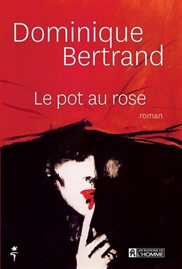 Book Le pot au rose by Dominique Bertrand