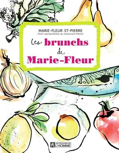Les brunchs de Marie Fleur by Marie Fleur Saint-Pierre