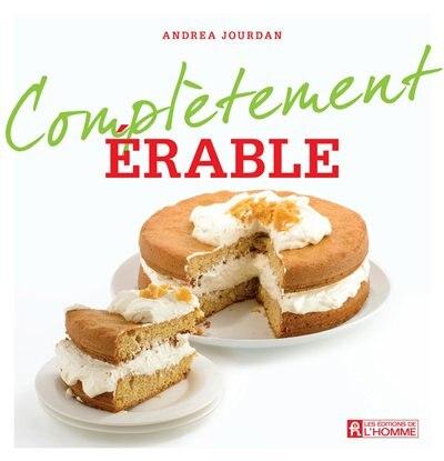 Complètement érable by Andrea Jourdan