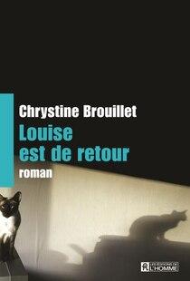 Louise est de retour