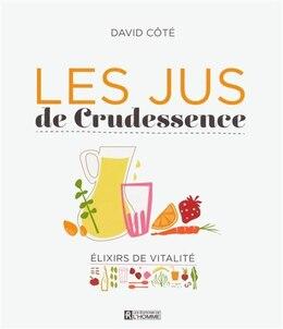 Book Les jus de Crudessence by David Côté