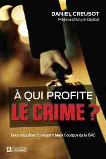 À qui profite le crime? by Daniel Creusot