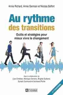 Au rythme des transitions by Annie Richard