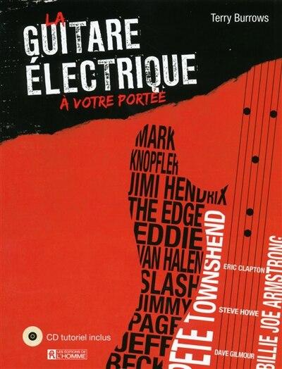 La guitare électrique à votre portée by Terry Burrows