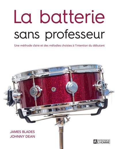 La batterie sans professeur by Roger Evans