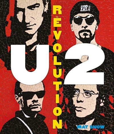 U2 Révolution by Mat Snow