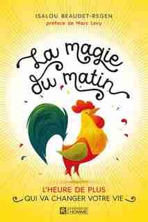 La magie du matin by Isalou Beaudet-Régen