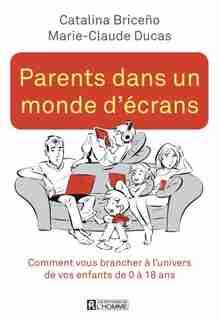PARENTS DANS UN MONDE D'ECRANS by CATALINA Briceno