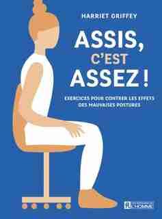 ASSIS, C'EST ASSEZ by Harriet Griffey