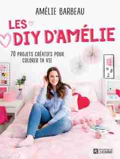DIY d'Amélie de Amélie Barbeau