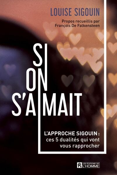 SI ON S'AIMAIT de Louise Sigouin