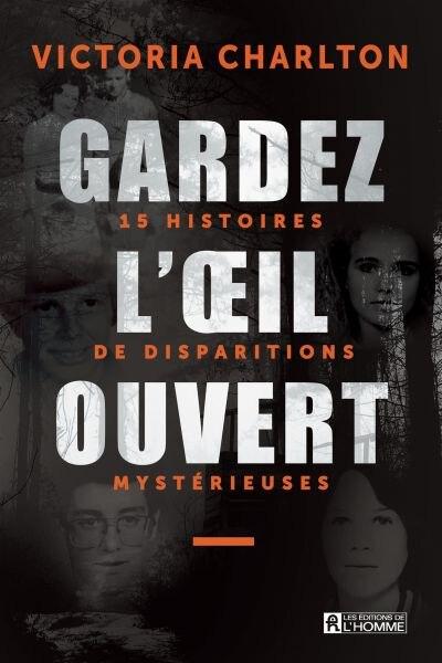 GARDEZ L'OEIL OUVERT de VICTORIA CHARLTON