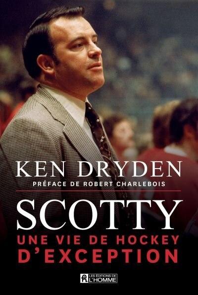 SCOTTY de Ken Dryden