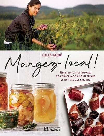 Mangez Local de Julie Aubé