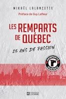 Remparts de Québec 25e anniversaire