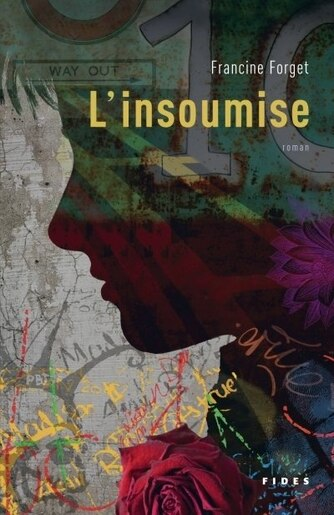 L'insoumise by Francine Forget