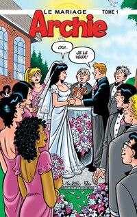 MARIAGE T1 -LE -ARCHIE