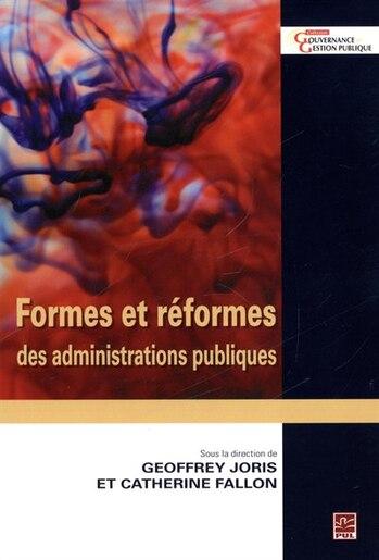 Formes et réformes des administrations publiques by Catherine Fallon