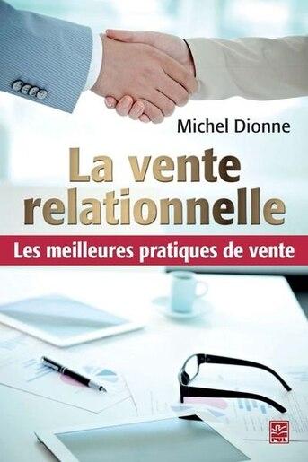 La vente relationnelle by Michel Dionne