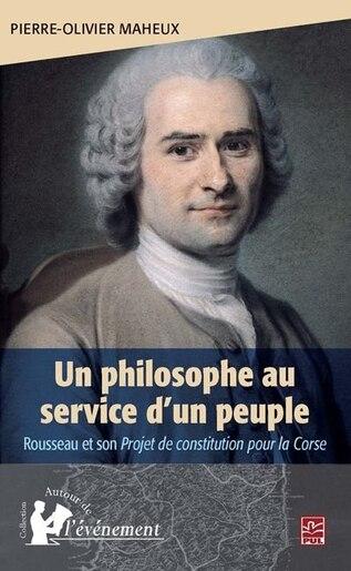 Un philosophe au service d'un peuple by Pierre-Olivier Maheux