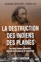 La Disparition des Indiens des Plaines