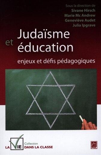 Judaïsme Et Éducation : Enjeux Et Défis Pédagogiques by Marie Mc Andrew