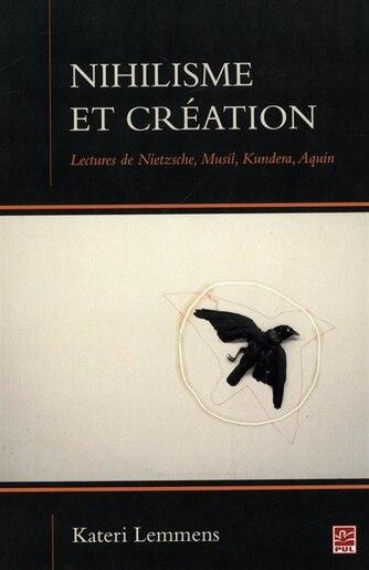 Nihilisme et création by Kateri Lemmens
