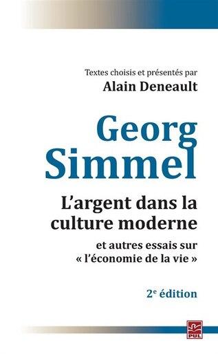 L'argent dans la culture moderne et autres essais sur l'« économ by Georg Simmel