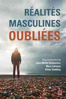 Réalités Masculines Oubliées by Jean-martin Deslauriers