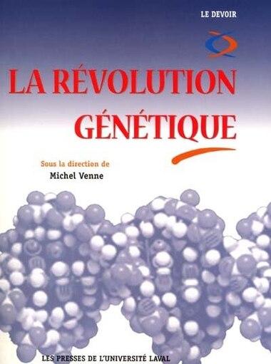 Révolution génétique la by Michel Venne