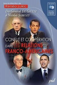 Conflit et coopération dans les relations franco-américaines