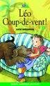 Léo coup-de-vent! by Lucie Bergeron
