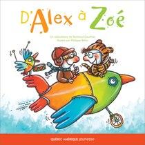 Book D'Alex à Zoé by Bertrand Gauthier