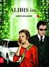 Alibis Inc. by Fabrice Boulanger