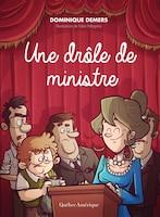 CHARLOTTE TOME 4 Une drôle de ministre: Nouvelle édition