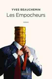 Les empocheurs de Yves Beauchemin