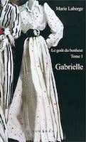 Gabrielle: Goût du bonheur (Le), t. 01