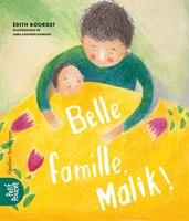 Belle Famille, Malik!