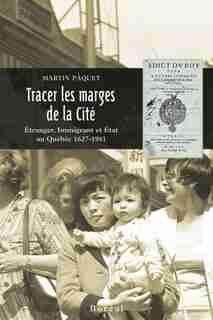 Tracer les marges de la cité by Martin Pâquet