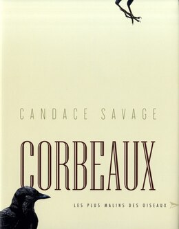 Book Corbeaux by Candace Savage