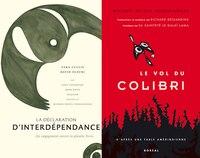 Vol du colibri / Déclaration d'interdépendance