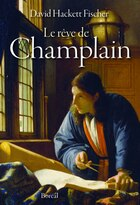 Rêve de Champlain (Le)
