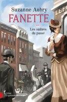 FANETTE T5 -LES OMBRES DU PASSE