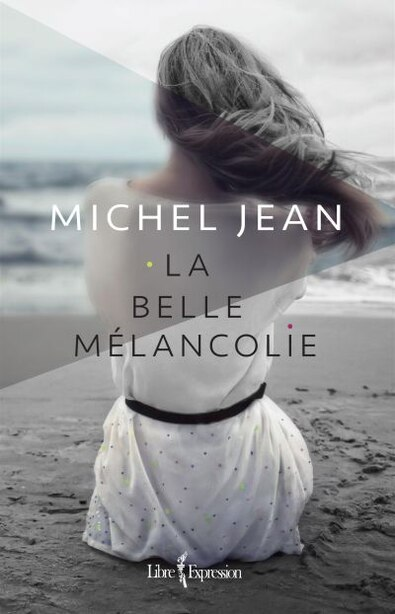 Belle mélancolie de Michel Jean
