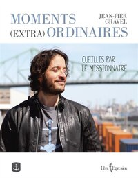 Moments (extra) ordinaires